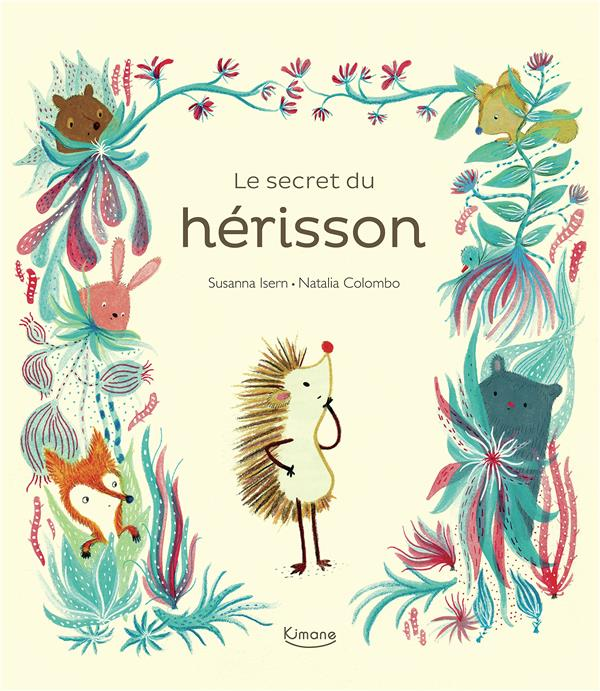 LE SECRET DU HERISSON